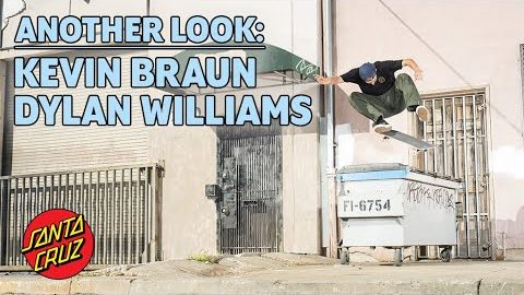 Kevin Braun & Dylan Williams Full Part - Another Look | Santa Cruz Skateboards | Santa Cruz Skateboards