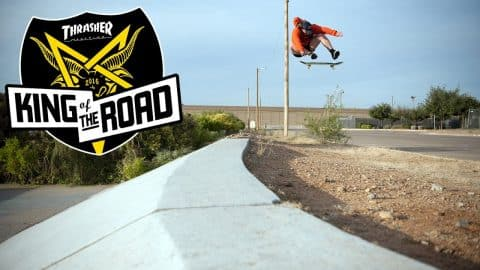 King of the Road 2016: Webisode 4 - ThrasherMagazine