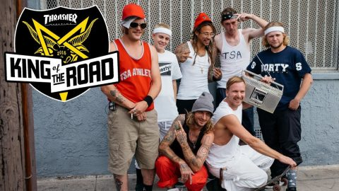 King of the Road 2016: Webisode 8 - ThrasherMagazine