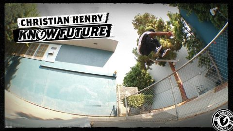Know Future : Christian Henry - Thunder Trucks