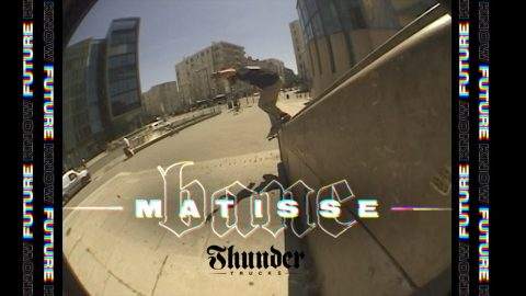KNOW FUTURE : MATISSE BANC | Thunder Trucks