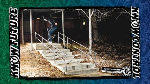 Know Future : Patrick Praman - Thunder Trucks