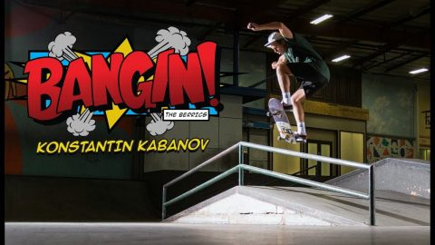 Konstantin Kabanov Puts An Extra Spin (Or Two) On This 'Bangin!' | The Berrics