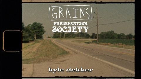 Kyle Dekker from GRAINS 2 Preservation Society | kevin delgrosso