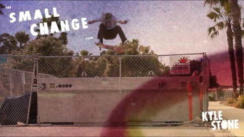Kyle Stone | Small Change - The Berrics