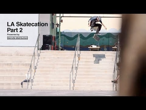 LA Skatecation Part 2 - Dwindle Distribution