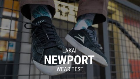 Lakai Newport Skate Shoe Wear Test- Tactics | Tactics Boardshop
