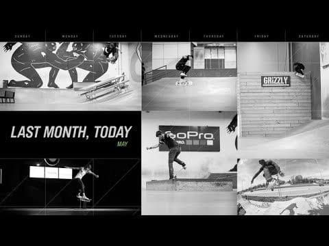 Last Month Today - The Berrics