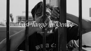 Last Tango In Venice — Elijah Berle | WASTED TALENT