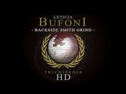 Leticia Bufoni: Trickipedia - Backside Smith Grind - The Berrics