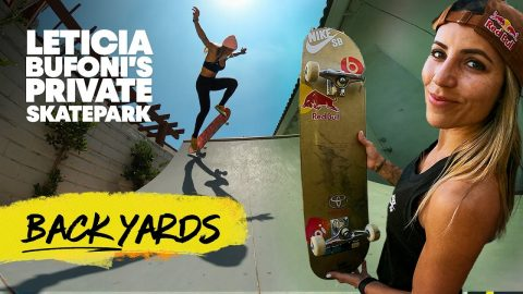 Leticia Bufoni's Backyard Skatepark Is A Dream � | Red Bull Backyards - Red Bull