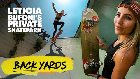 Leticia Bufoni's Backyard Skatepark Is A Dream   | Red Bull Backyards | Red Bull