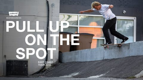 Levi's | Pull Up On The Spot - East Coast Tour | The Berrics