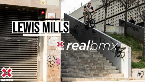 Lewis Mills: REAL BMX 2020 | World of X Games | X Games