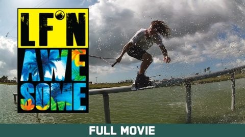 LF'N Awesome - Full Movie | Echoboom Sports