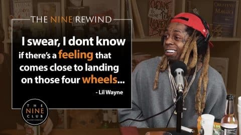 Lil Wayne Loves Landing On Them 4 Wheels | THE NINE REWIND - The Nine Club