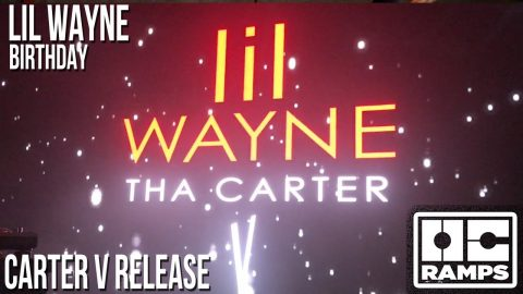 Lil Wayne's 36th Birthday party and Carter V release! | OC Ramps