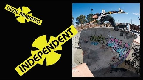 Lizzie Armanto: Independent Trucks Commercial | Independent Trucks