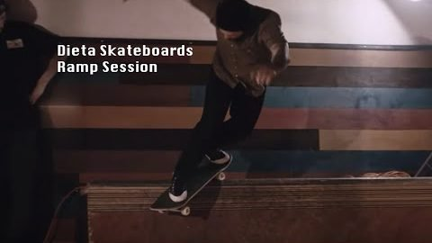 LOWCARD - DIETA SKATEBOARDS Ramp session | LowcardMag