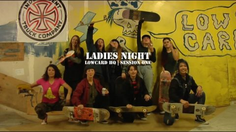 LOWCARD - Ladies Night Ep.1 - LowcardMag