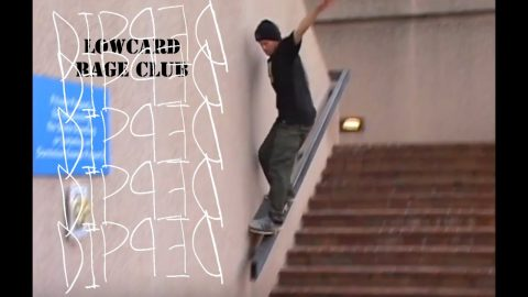 LOWCARD MAG - Rage Club: Dipped | LowcardMag