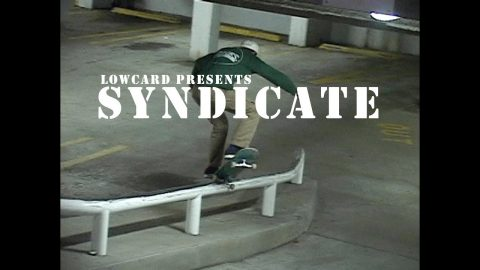 Lowcard Presents Syndicate Full Length - LowcardMag
