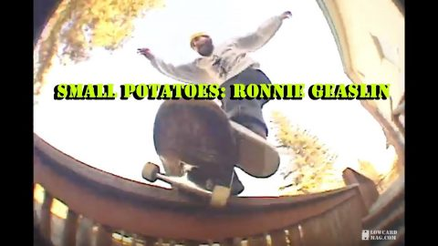 LOWCARD Small Potatoes: Ronnie Geaslin | LowcardMag