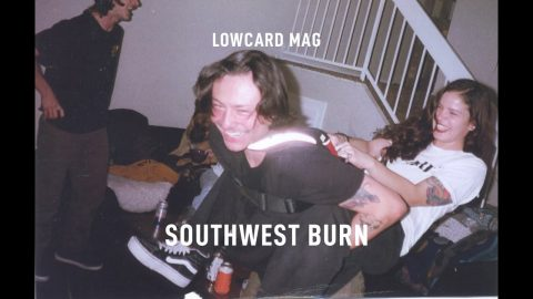 LOWCARD Southwest Burn | LowcardMag