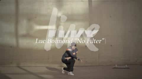 "Luc Boimond ""No Filter"" / PREMIERE - Vimeo / Live skateboard media's videos"