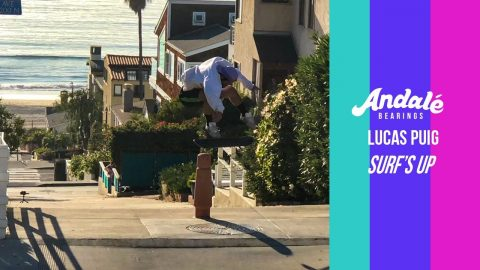 Lucas Puig: Surf's Up | Andalé Bearings | Andale Bearings