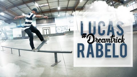 Lucas Rabelo's #DreamTrick | The Berrics