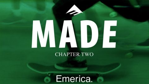 Made Chapter Two: Emerica - Official Trailer - Jon Dickson, Andrew Reynolds, Bryan Herman | Echoboom Sports