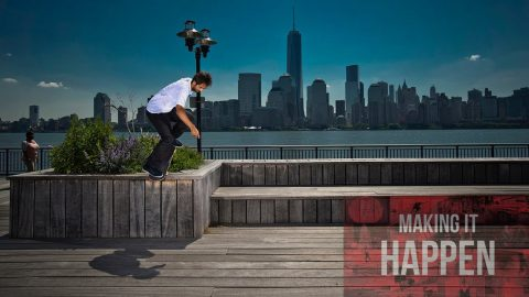 Making It Happen | CemporcentoSKATE