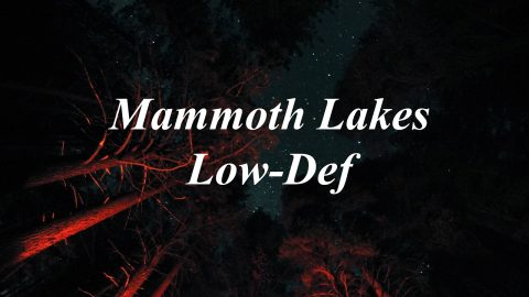 Mammoth Lakes Low-Def | David Duesterberg