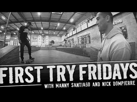 Manny Santiago - First Try Friday - The Berrics