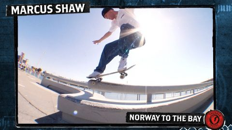 MARCUS SHAW 'NORWAY TO THE BAY' PART | Thunder Trucks