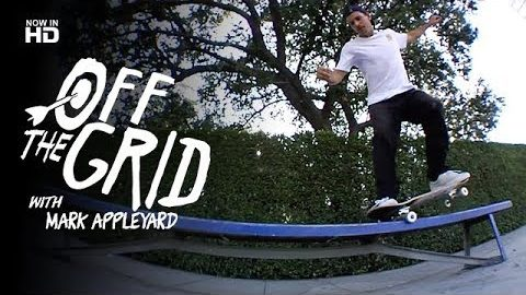 Mark Appleyard - Off The Grid | The Berrics