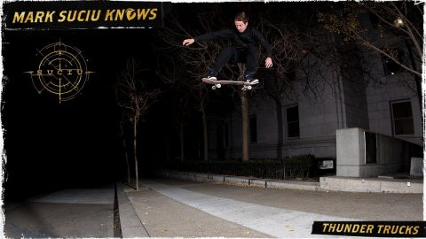 Mark Suciu Knows | Thunder Trucks