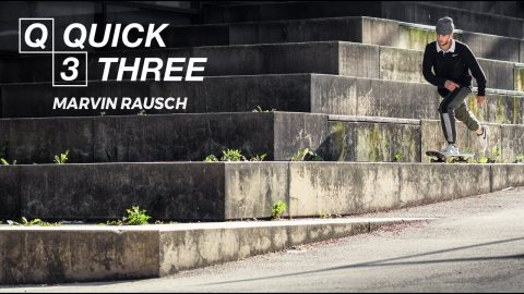 Marvin Rausch - Quick 3 | Pocket Skateboard Magazine