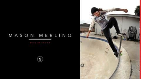 Mason Merlino - Mag Minute - theskateboardmag