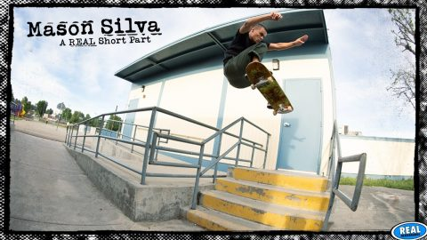 Mason Silva : A REAL Short Part | REAL Skateboards