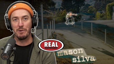 Mason Silva Now Rides For Real Skateboards!! | Nine Club Highlights