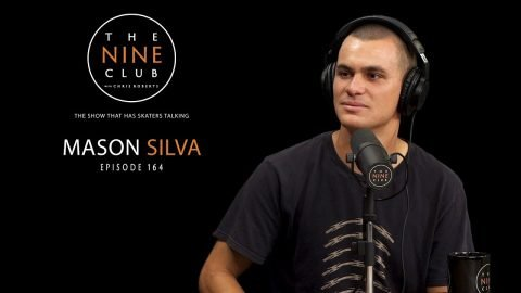 Mason Silva | The Nine Club With Chris Roberts - Episode 164 | The Nine Club