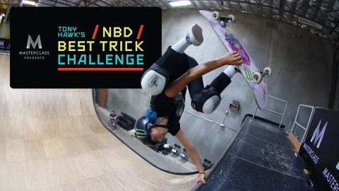 MasterClass Presents Tony Hawk's NBD/Best Trick Challenge: Women's Finals | RIDE Channel