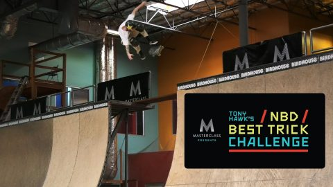 MasterClass Presents Tony Hawk's NBD/Best Trick Challenge: Men's Finals | RIDE Channel