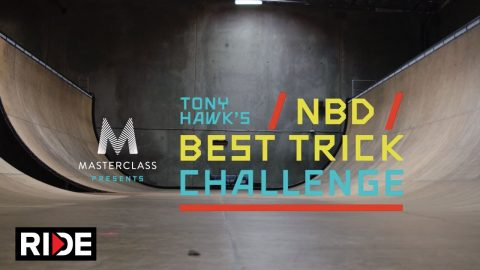 MasterClass Presents Tony Hawk's NBD/Best Trick Challenge: Introduction by Tony Hawk | RIDE Channel