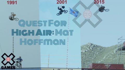 MAT HOFFMAN: The Quest For High Air | World of X Games | X Games