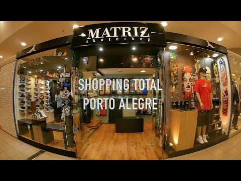 Matriz Skate Shop - Shopping Total Porto Alegre - Matriz Skateshop