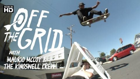 Maurio McCoy & Kingswell Crew - Off The Grid | The Berrics