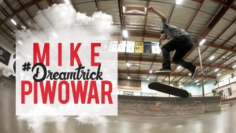 Mike Piwowar's #DreamTrick | The Berrics